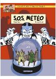 Les aventures de Philip et Francis T3- SOS Météo