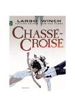 Largo Winch: Chassé Croisé