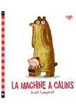 La machine à calins
