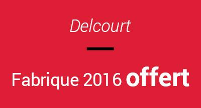 La fabrique Delcourt comics offert