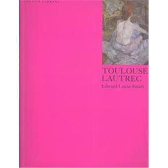 Toulouse-Lautrec, The Color Library Series