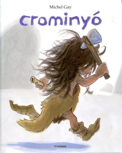 Resultado de imagen de CROMINYO