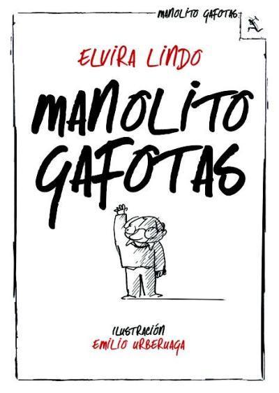 Manolito Gafotas - Elvira Lindo - Sinopsis y Precio | FNAC