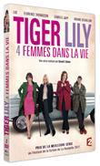 Tiger Lily, 4 femmes dans la vie (DVD)