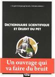 Dictionnaire scientifique et érudit du pet