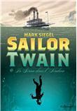 Sailor Twain ou La sirène dans l´Hudson