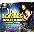 Compilation dance-100 bombes dancefloor spring 2013