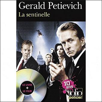 la sentinelle livre avec un dvd poche gerald petievich. Black Bedroom Furniture Sets. Home Design Ideas