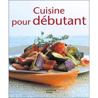 Cuisine pour d butant broch elisa vergne achat - Cuisine facile pour debutant ...