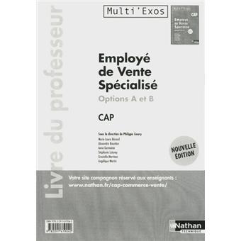 Employé de vente spécialisé CAP options A et B - Livre du professeur - Multi'exos - 2012