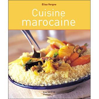 cuisine marocaine broch elisa vergne achat livre achat prix fnac. Black Bedroom Furniture Sets. Home Design Ideas