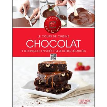 le cours de cuisine chocolat broch atelier des chefs achat livre achat prix fnac. Black Bedroom Furniture Sets. Home Design Ideas
