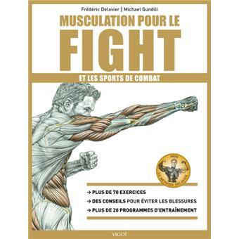 Musculation pour le fight et les sports de combat - broché