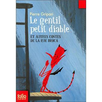 Le gentil petit diable et autres contes de la rue broca - Les petit diable noel ...