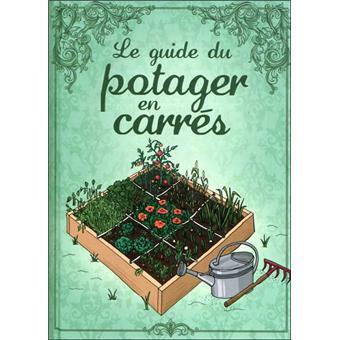 Le guide du potager en carr s cartonn collectif achat livre achat a - Guide pratique du potager en carres ...