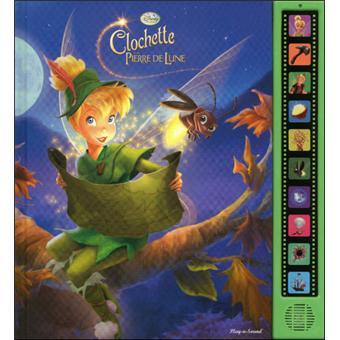 Clochette et la pierre de lune livre musical 10 sons - Clochette pierre de lune ...