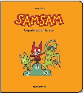 Samsam - Copains pour la vie ! Tome 02 : Les aventures de SamSam