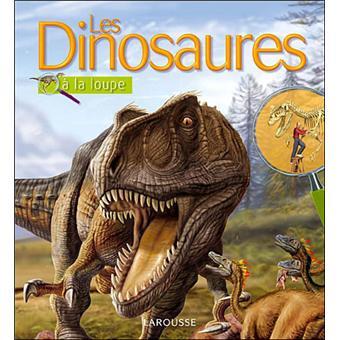 Les dinosaures à la loupe