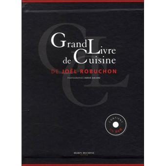 le grand livre de cuisine de jo l robuchon reli collectif achat livre prix. Black Bedroom Furniture Sets. Home Design Ideas