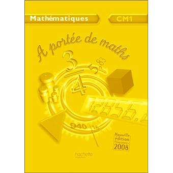 A port e de maths cm1 livre du professeur edition 2009 for A portee de maths cm1