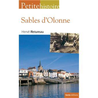 Petites histoires des Sables d'Olonnes broché Hervé Retureau