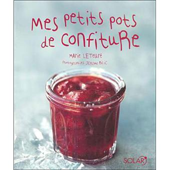 mes petits pots de confiture cartonn marie leteur achat livre achat prix fnac. Black Bedroom Furniture Sets. Home Design Ideas