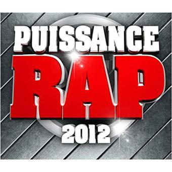 Puissance rap 2012 compilation rap cd album achat for Achat maison rap