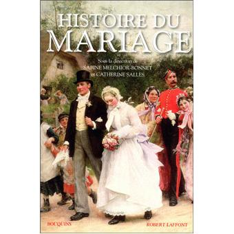 histoire du mariage broch sabine melchior bonnet catherine salles achat livre achat. Black Bedroom Furniture Sets. Home Design Ideas