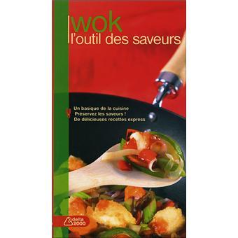 Wok l 39 outil des saveurs broch julie soucail achat for Cuisinier wok