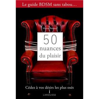 50 nuances du plaisir le guide sans tabou de cinquante for Le guide des prix