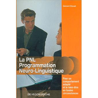 la programmation neuro linguistique poche g rard douat achat livre prix. Black Bedroom Furniture Sets. Home Design Ideas