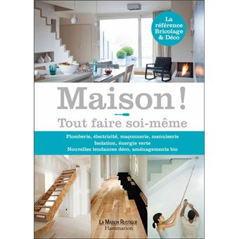 maison bricolage et d co tout faire soi m me broch collectif achat livre achat prix fnac. Black Bedroom Furniture Sets. Home Design Ideas