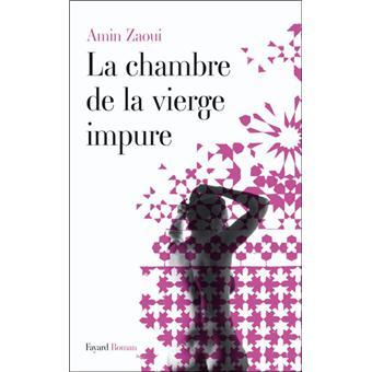 La chambre de la vierge impure broch amin zaoui for Amin zaoui la chambre de la vierge impure