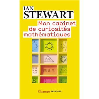 Mon cabinet de curiosités mathématiques