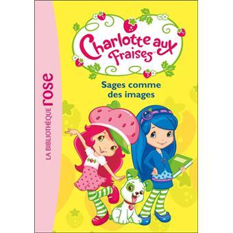 charlotte aux fraises tome 1 sages comme des images collectif poche achat livre. Black Bedroom Furniture Sets. Home Design Ideas