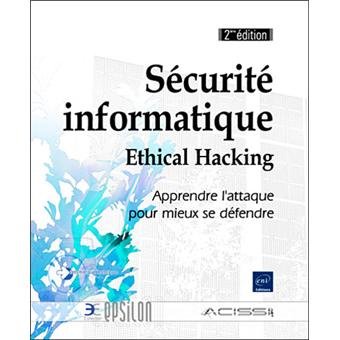 securite informatique ethical hacking broch. Black Bedroom Furniture Sets. Home Design Ideas