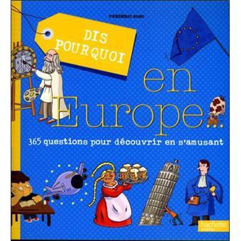Dis pourquoi en Europe...