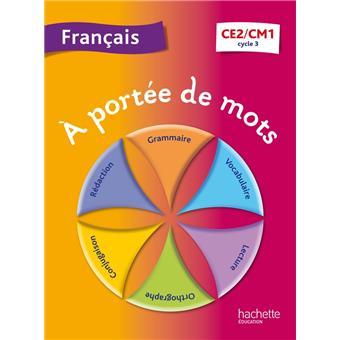 A port e de mots fran ais ce2 cm1 broch janine leclec for A portee de mots cm1