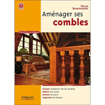 am nager ses combles broch g rard sainsaulieu achat livre achat prix fnac. Black Bedroom Furniture Sets. Home Design Ideas