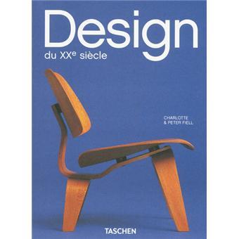 design du xxe si cle broch charlotte fiell peter fiell achat livre achat prix fnac. Black Bedroom Furniture Sets. Home Design Ideas