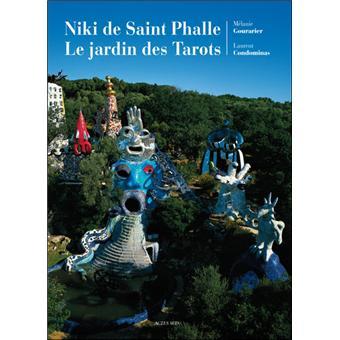 Le jardin des tarots de niki de saint phalle broch - Niki de saint phalle le jardin des tarots ...
