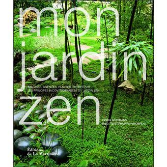 Mon jardin zen broch pierre nessmann brigitte for Achat jardin zen