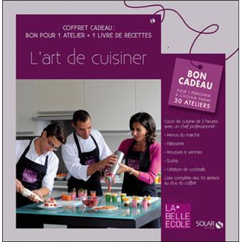 l 39 atelier de cuisine la belle ecole coffret cadeau bon pour 1 atelier 1 livre de recettes. Black Bedroom Furniture Sets. Home Design Ideas