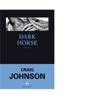 THE DARK HORSE - Craig Johnson - 1st Edition 1st Printing - 2009 - Hardcover