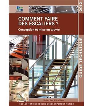Comment faire des escaliers broch collectif achat livre achat prix fnac - Comment refaire des escaliers ...