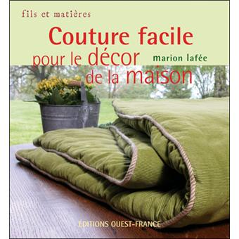 Couture facile pour le d cor de la maison broch for Couture a la maison