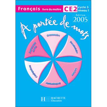 A portee de mots francais ce2 guide pedagogique for A portee de mots ce2