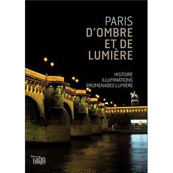 Paris d 39 ombre et de lumi re broch marine bouniol delphine camenen - Magasin de luminaire paris ...