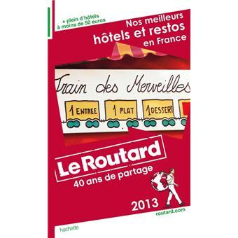 Le routard nos meilleurs h tels et restos de france for Prix des hotels en france