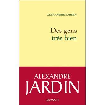 Pr sidentielle l 39 crivain alexandre jardin candidat - Alexandre jardin des gens tres bien ...